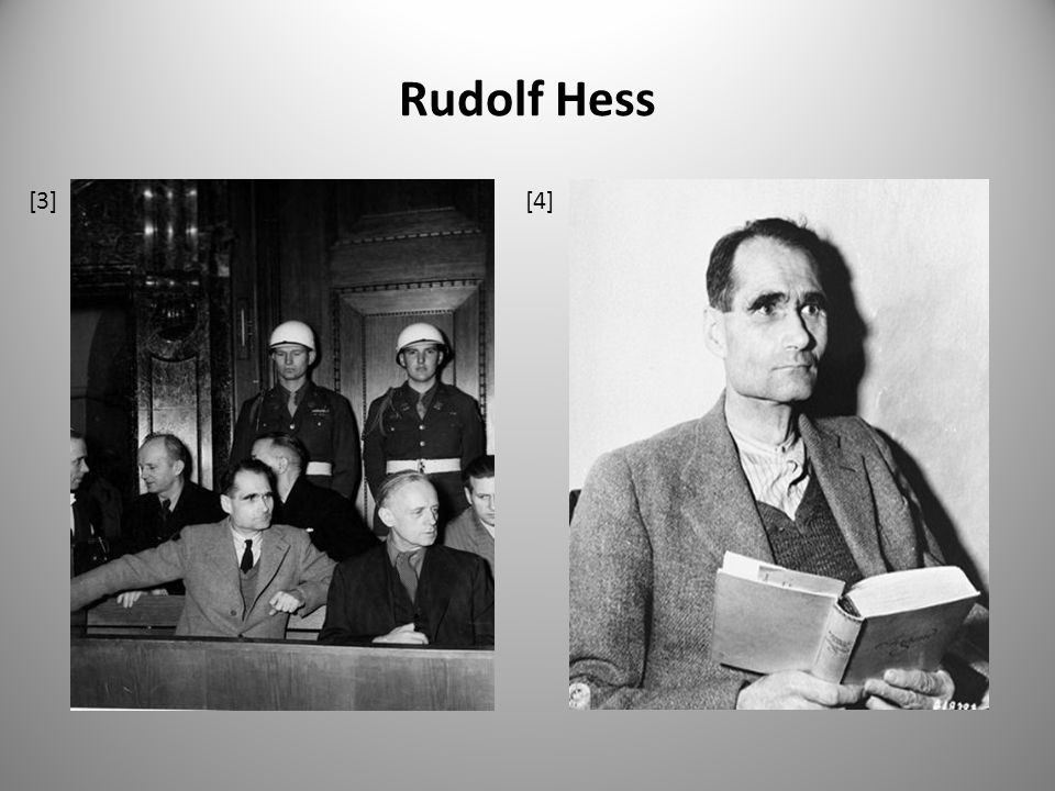 Rudolf Hess [3] [4]